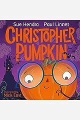Christopher Pumpkin Kindle Edition