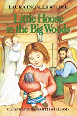 Little House in the Big Woods (Little House on the Prairie Book 1) Kindle Edition