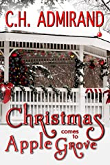 Christmas Comes to Apple Grove (Sweet Small Town USA Book 4) Kindle Edition