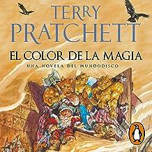 El Color de la Magia [The Color of Magic]: Mundodisco 1 [Discworld 1]