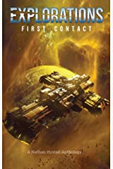 Explorations: First Contact (Explorations Volume Two) Kindle Edition
