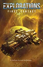 Explorations: First Contact (Explorations Volume Two) (English Edition)