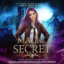 Half-Blood Academy 2: Magic Secret: Half-Blood Academy, Book 2