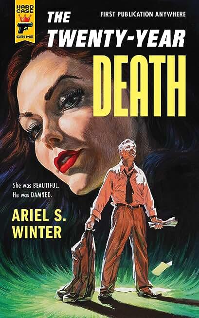 The Twenty-Year Death (Hard Case Crime) (English Edition)