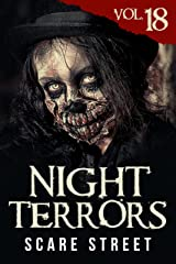 Night Terrors Vol. 18: Short Horror Stories Anthology Kindle Edition