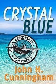 Crystal Blue (Buck Reilly Adventure Series Book 3)