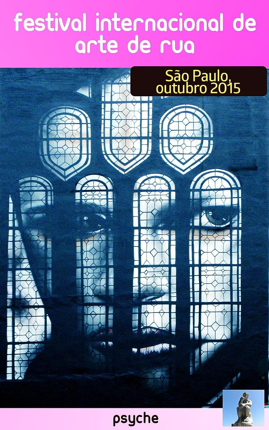 変装タイマー日付Festival Internacional de Arte de Rua de S?o Paulo (Portuguese Edition)