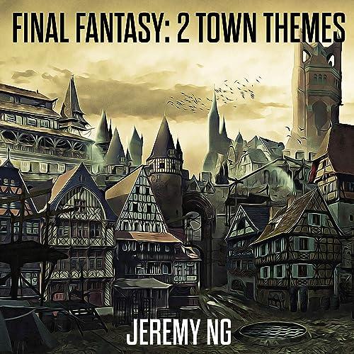 Final Fantasy: 2 Town Themes