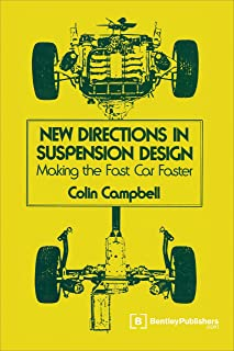 New Directions in Suspension Design: Making the Fast Car Faster