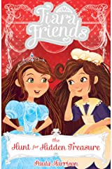 Tiara Friends 4: The Hunt for Hidden Treasure Kindle Edition