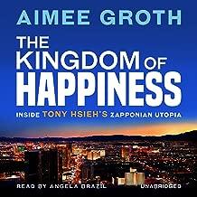 The Kingdom of Happiness: Inside Tony Hsieh's Zapponian Utopia