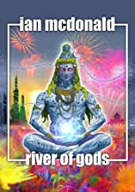 River of Gods (India 2047 Book 1)