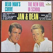 Dead Man's Curve The New Girl In School Jan & Dean