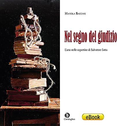 Nel segno del giudizio: l'arte nelle copertine di Salvatore Satta (Sinnos Vol. 3)