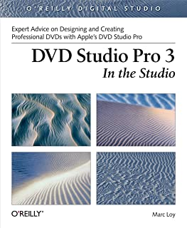 DVD Studio Pro 3: In the Studio: In the Studio (O'Reilly Digital Studio) (English Edition)