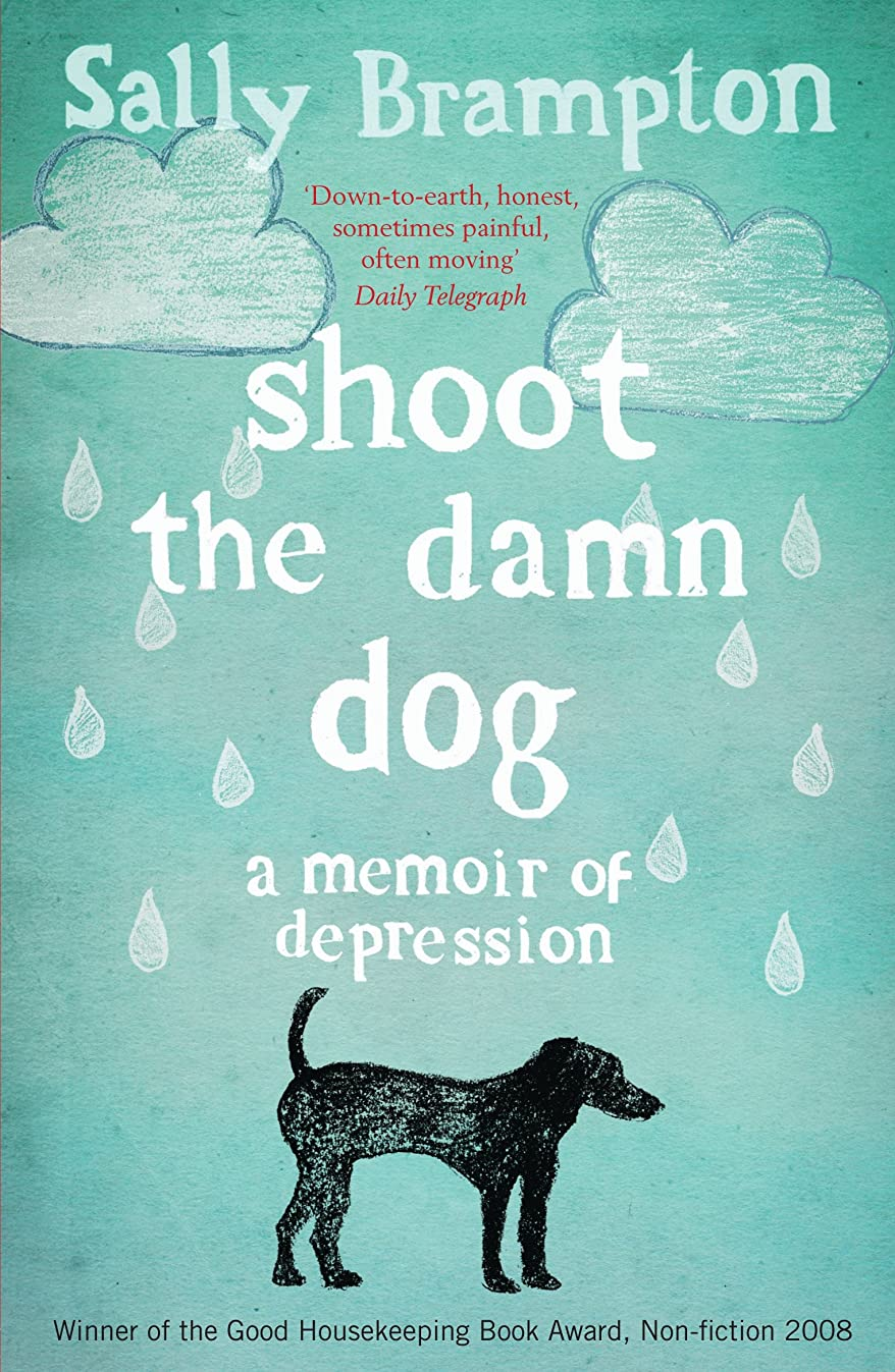 爆発プール企業Shoot the Damn Dog: A Memoir of Depression (English Edition)