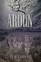 Aroon (The Duncullen Saga Book 1)