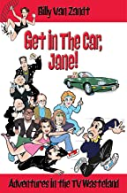 GET IN THE CAR, JANE!: Adventures in the TV Wasteland