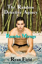 The Rainbow Detective Agency: Rancho Mirage: Book 9