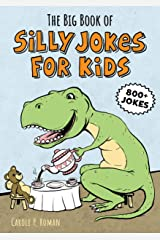 The Big Book of Silly Jokes for Kids Kindle Edition