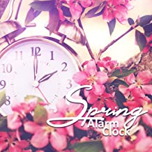 Spring Alarm Clock: Wake Up with Soothing Nature Sounds, Morning with Smile on Face