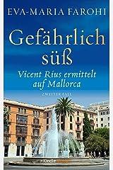 Gefährlich süß: Vicent Rius ermittelt auf Mallorca - 2 Kindle Ausgabe
