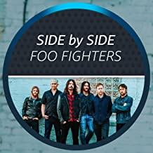Side by Side with Foo Fighters