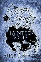 Tainted Souls: A Demon Hunter Novel
