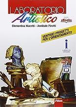 Scaricare Libri Laboratorio artistico. Per le Scuole superiori. Con e-book. Con espansione online PDF