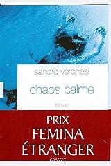 Chaos calme (Littérature Etrangère) Format Kindle