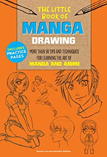 The Little Book of Manga Drawing: More than 50 tips and techniques for learning the art of manga and anime
