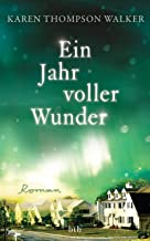 Ein Jahr voller Wunder: Roman (German Edition)