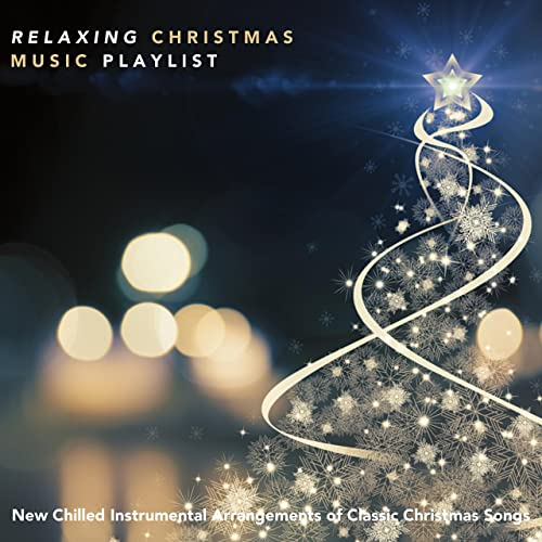 Christmas Music Playlist.Relaxing Christmas Music Playlist New Chilled Instrumental