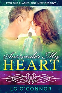 Surrender My Heart: A Second Chance Romance (Caught Up in Love Book 3)