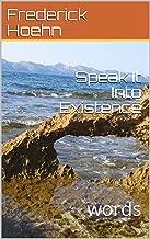 Speak It Into Existence: words