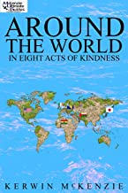 Around The World In Eight Acts Of Kindness