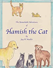 The Remarkable Adventures of Hamish the Cat