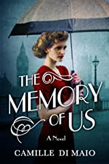 The Memory of Us: A Novel Kindle Edition