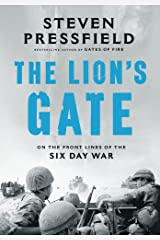 The Lion's Gate: On the Front Lines of the Six Day War Kindle Edition