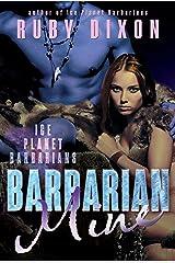 Barbarian Mine: A SciFi Alien Romance (Ice Planet Barbarians Book 4) Kindle Edition