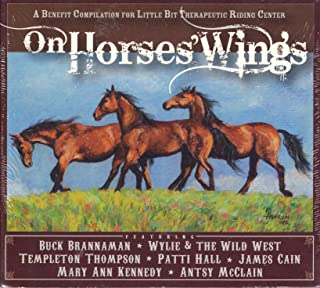 On Horses Wings: A Benefit Compilation for Little Bit Therapeutic Riding Center