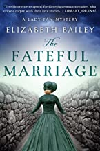 The Fateful Marriage (Lady Fan Mystery Book 6) (English Edition)