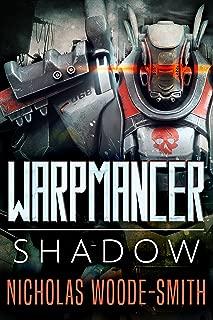 Shadow: A Military Sci-fi Novel (Warpmancer Book 1)