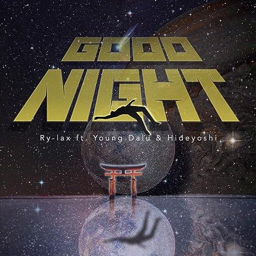 Good Night feat. Young Dalu & Hideyoshi