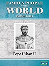 Famous People of the World - Famous Popes - Pope Urban II