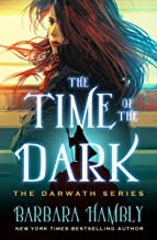 The Time of the Dark (The Darwath Series Book 1)