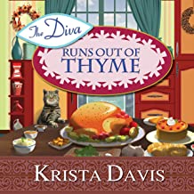 The Diva Runs Out of Thyme: A Domestic Diva Mystery, Book 1