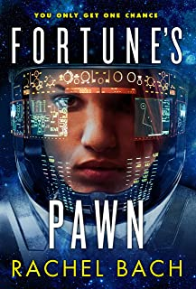 Fortune's Pawn: Book 1 of Paradox (English Edition)