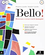 Scaricare Libri Bello! Vol. A-B-Album-Laboratorio delle competenze. Per la Scuola media. Con e-book. Con espansione online PDF
