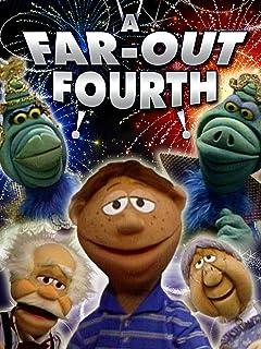 A Far-Out Fourth